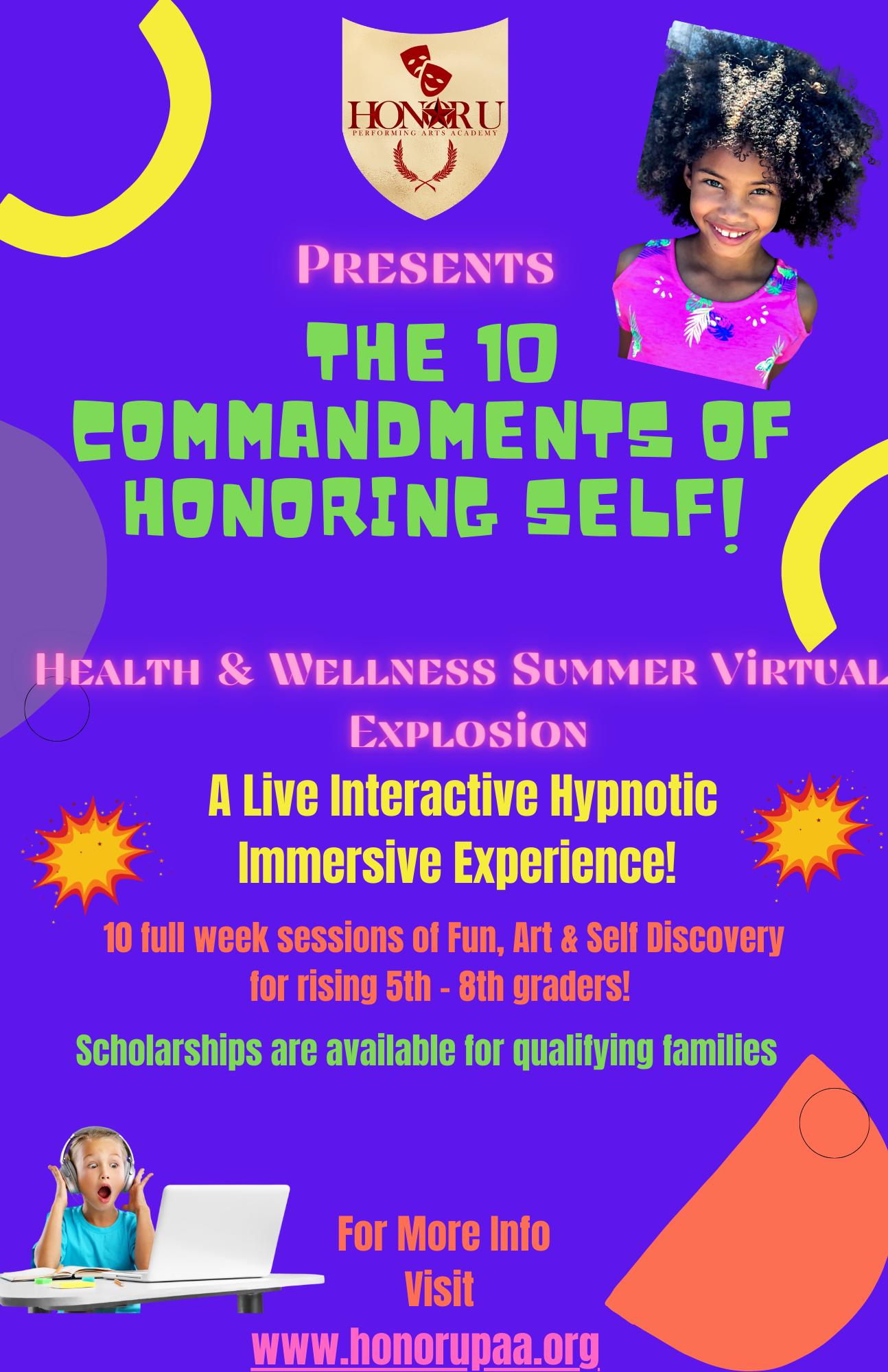 The 10 Commandments of Honoring Self!
