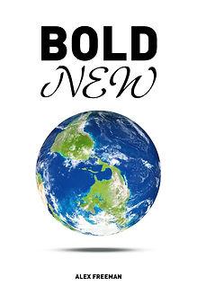 Bold New World by Alex Freeman