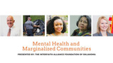 """""""Mental Health and Marginalized Communities"""" Thursday Feb. 25, 7:00 pm"""