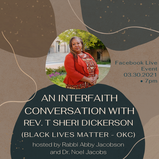 An Interfaith Conversation with Rev. T. Sheri Dickerson Tuesday March 30, 7:00 pm