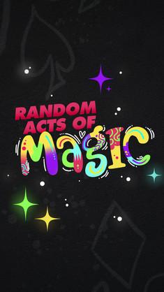 Random Acts of Magic