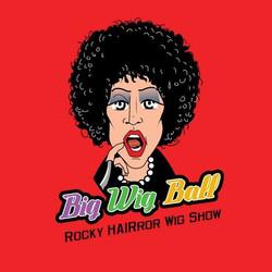 Big Wig Ball