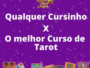 Fazer o melhor Curso de Tarot ou qualquer cursinho?