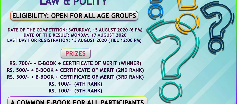 1st National Quiz Competition, 2020 on Law & Polity.