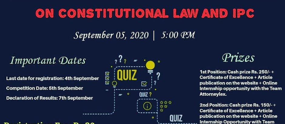 Online National Quiz Competition on Constitutional Law and IPC by Team Attorneylex