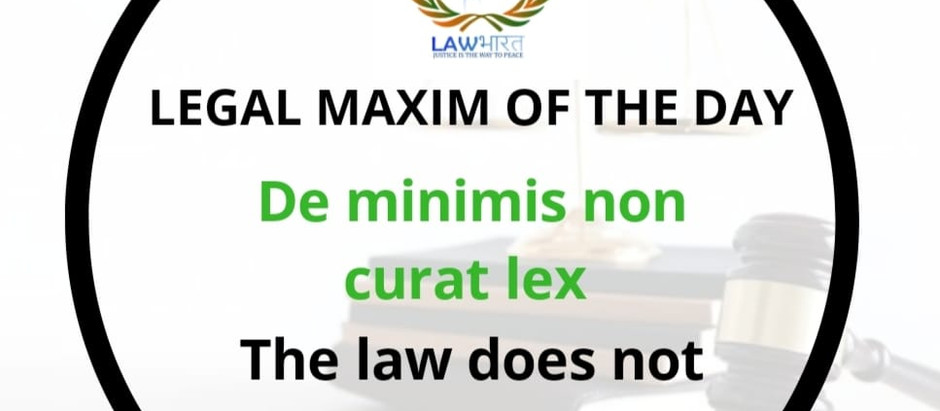 Legal Maxim of the Day.
