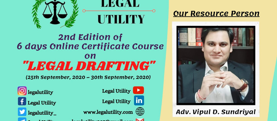 """6 days Online Certificate Courses on """"LEGAL DRAFTING""""."""