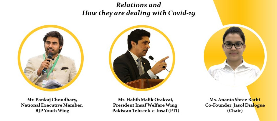 Webinar on India - Pakistan Relations and How they are dealing with COVID - 19