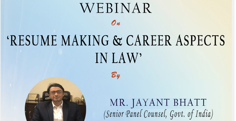 """Webinar on the topic of """"Resume Making & Career Aspects in law"""" by Youth Bar Association of India"""