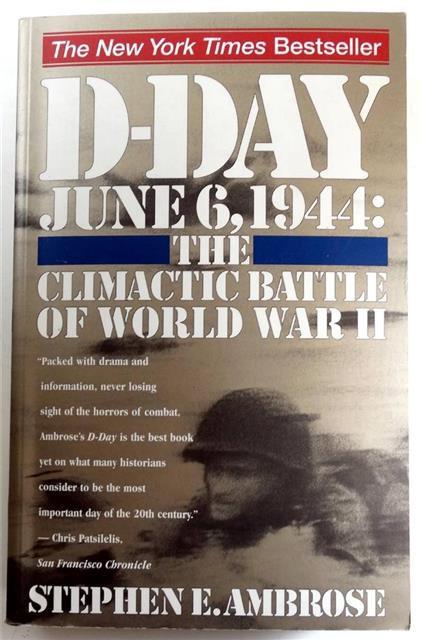 BK020 - D-Day June 6, 1944 by Stephen E. Ambrose