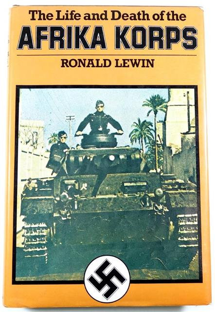 BK086 - The Life and Death of the Afrika Korps by Ronald Lewin