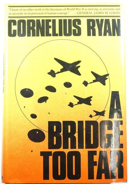 BK001 - A Bridge Too Far (Hard Cover) by Cornelius Ryan