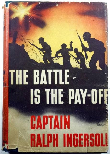 BK071 - The Battle is the Pay-Off by Captain Ralph Ingersoli