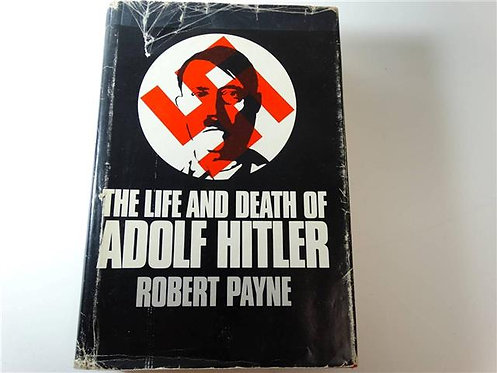 BK085 - The Life and Death of Adolf Hitler by Robert Payne
