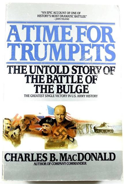 BK004 - A Time for Trumpets by Charles B. MacDonalds