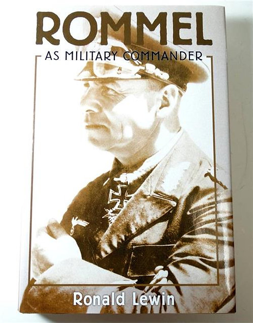 BK061 - Rommel as Military Commander by Ronald Lewin