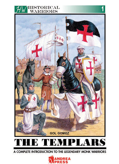 AP-012I - The Templars:  a Complete Introduction to the Legendary Monk Warriors