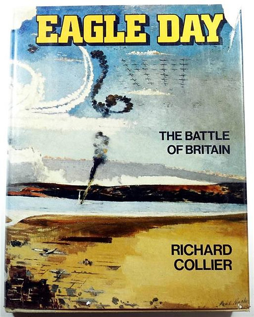 BK024 - Eagle Day: The Battle of Britain by Richard Collier