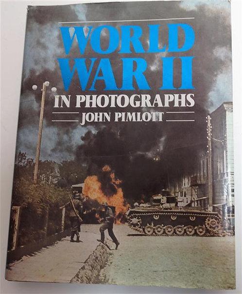 BK105A - World War II in Photographs by John Pimlott
