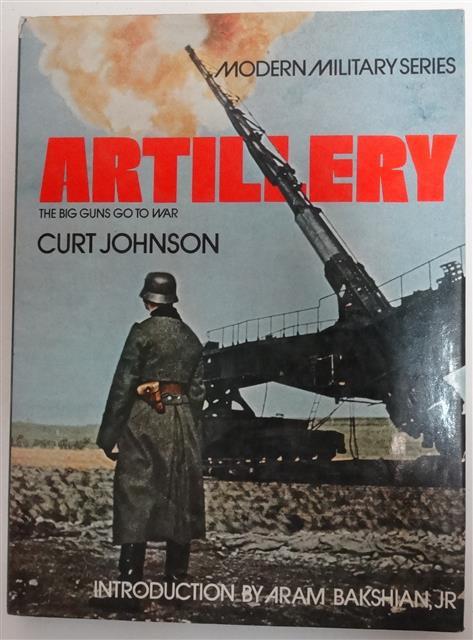 BK003 - Artillery (Big Guns Go To War) by Curt Johnson