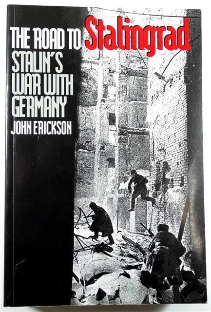BK093 - The Road to Stalingrad (VOL. 1) by John Erickson