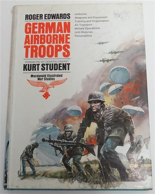 BK029 - German Airborne Troops (Uniforms, Weapons, Organization and more)