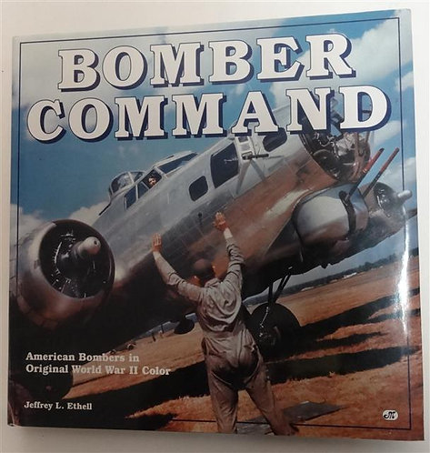 BK015 - Bomber Command (American Bombers in Original WWII Color)