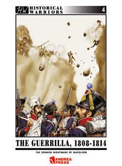 AP-021I - The Guerrilla Wars, 1808-1814:  Napoleon's Spanish Nightmare