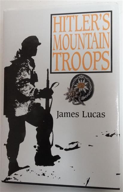 BK039 - Hitler's Mountain Troops by James Lucas