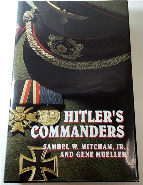 BK037 - Hitler's Commanders by Samuel W. Mitcham, Jr.