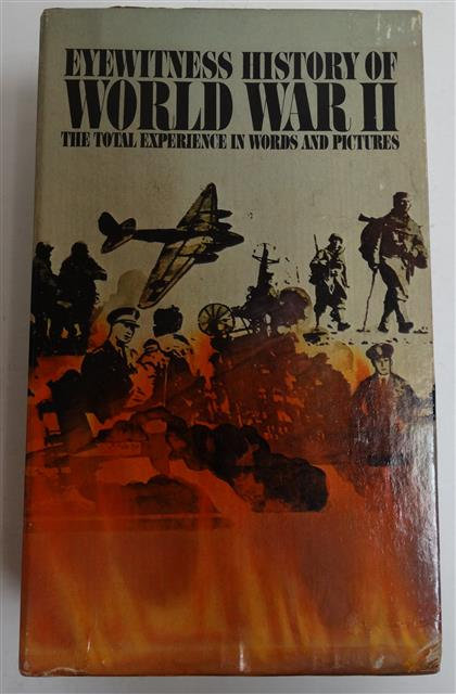 BK117 - Eyewitness History of World War II - The Total Experience in Words an...