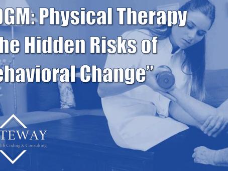 PDGM:  The Hidden Risks of Behavioral Change