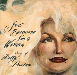 Album review: Just Because I'm A Woman: Songs of Dolly Parton (album)