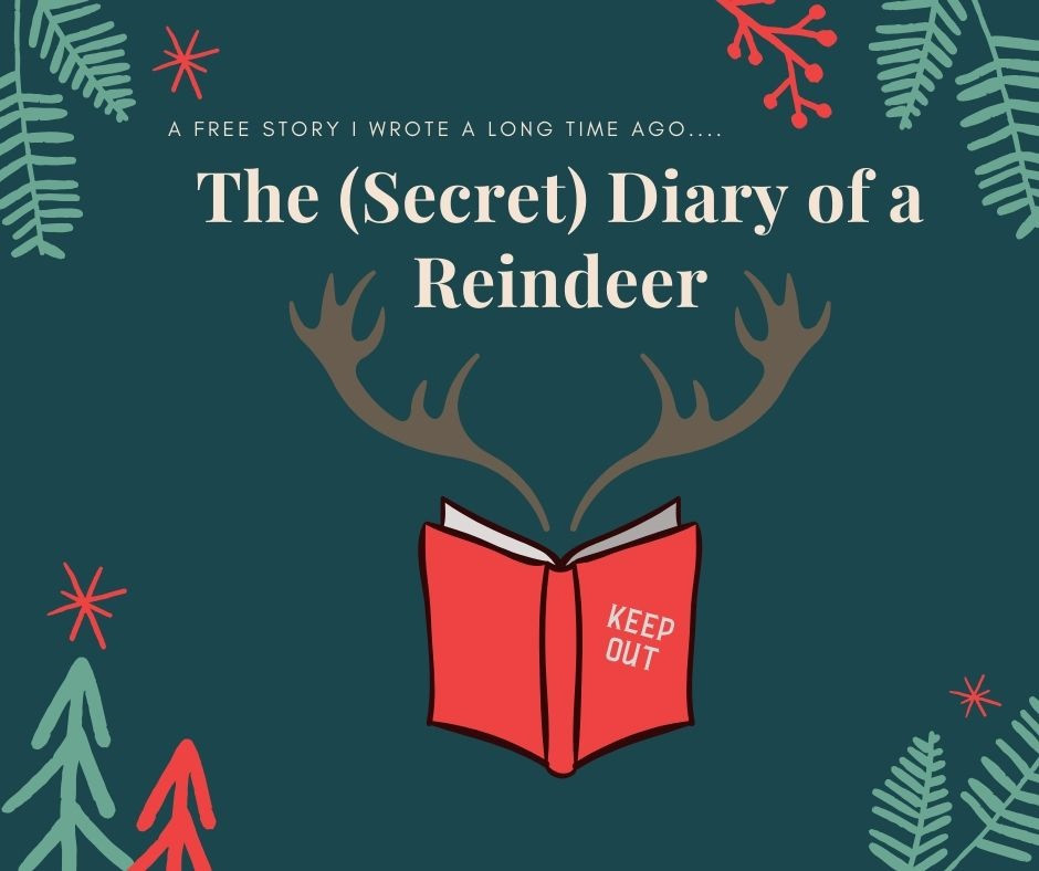 The (Secret) Diary of a Reindeer