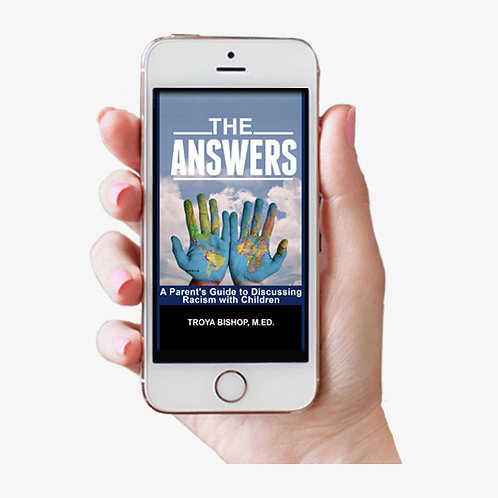 E-Book The Answers: A Parent's Guide to Discussing Racism with Children