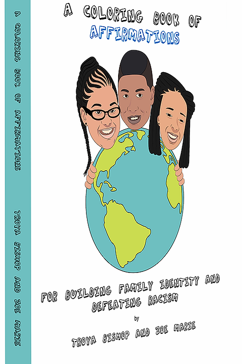 Affirmations: Building Family Identity and Defeating Racism