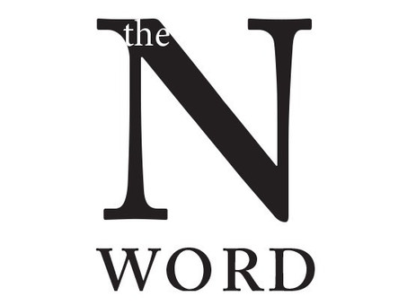 My Truth About the N-Word