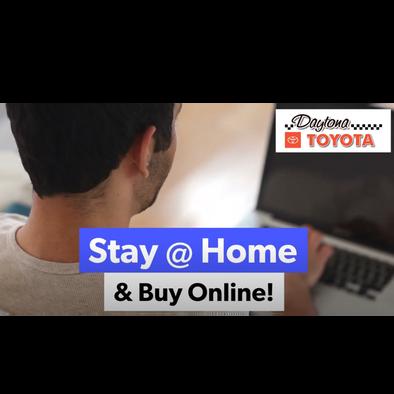 Stay At Home Buy Online Daytona Toyota