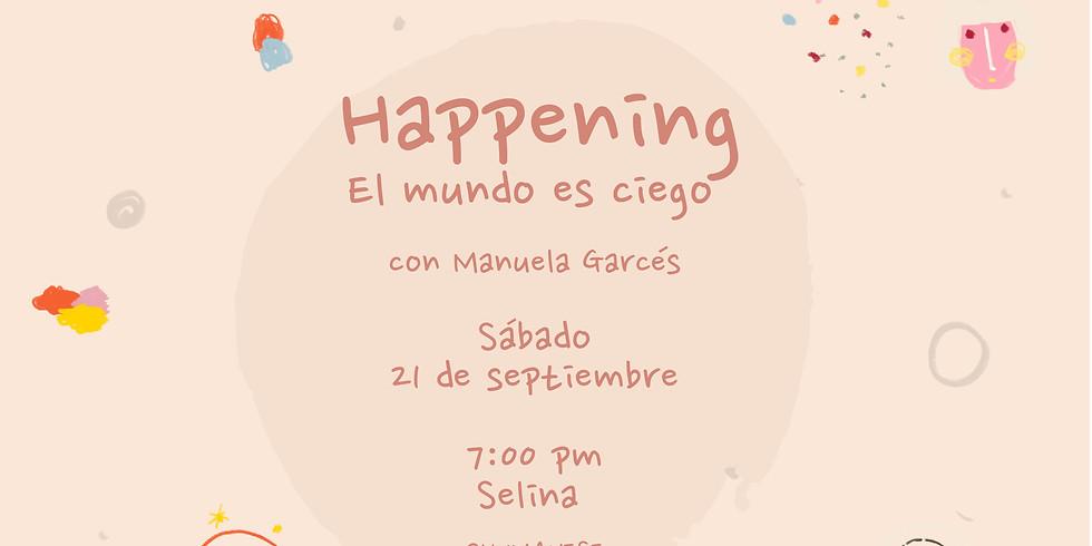 """Happening """"El mundo es ciego"""""""