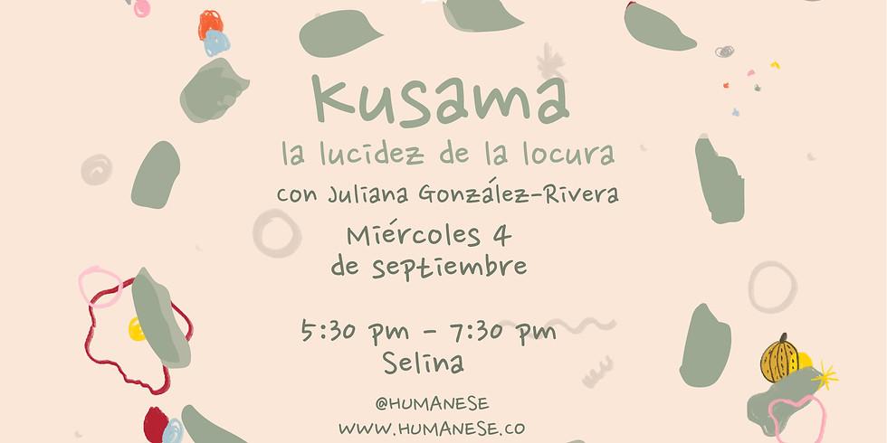 Kusama, la lucidez de la locura