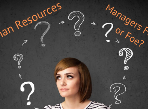 Human Resources, Managements Friend or Foe?