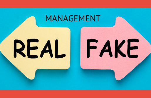 Real vs. Fake Management