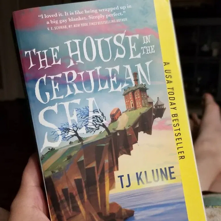 Book Review: The House in the Cerulean Sea by TJ Klune