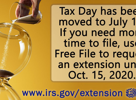 Taxpayers now have until July 15th to file and pay their federal taxes