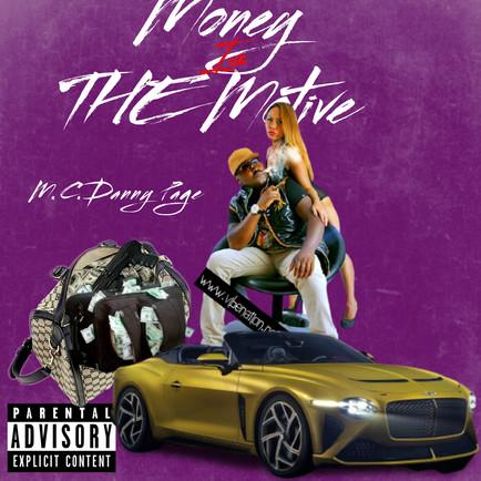 Money is the Motive.jpg