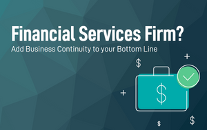 Business Continuity for Financial Services Firm
