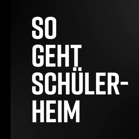 "Kampagne ""So geht Schülerheim"""