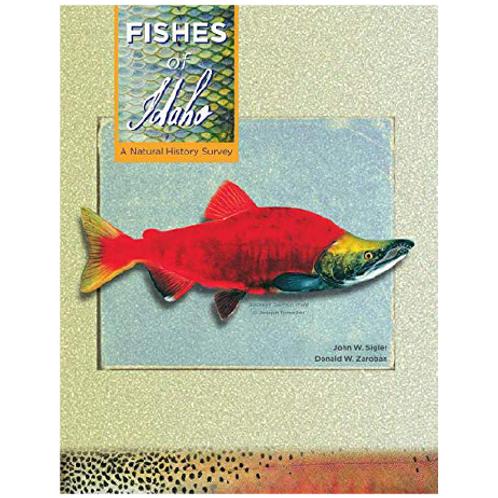 Fishes of Idaho: A Natural History Survey