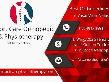 Bones Doctor in Nalasopara Vasai Virar   Comfort Care Orthopedic & Physiotherapy   7249480551