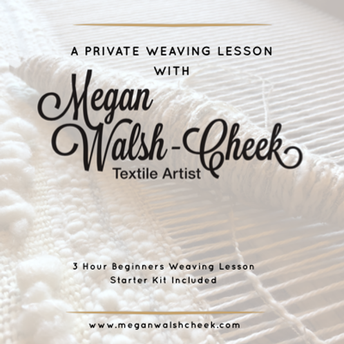 Private Weaving Lesson (Date to be Negotiated)